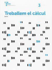 TREBALLEM EL CALCUL 3