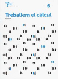 TREBALLEM EL CALCUL 6