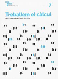 TREBALLEM EL CALCUL 7