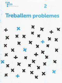 TREBALLEM ELS PROBLEMES 2