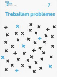 TREBALLEM ELS PROBLEMES 7