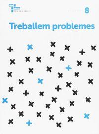 Treballem Els Problemes 8 - Aa. Vv.