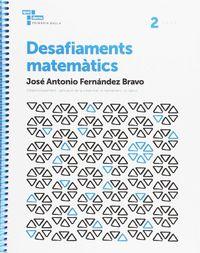 DESAFIAMENTS MATEMATICS 2