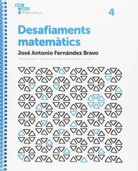 DESAFIAMENTS MATEMATICS 4