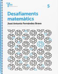 DESAFIAMENTS MATEMATICS 5