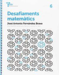 Desafiaments Matematics 6 - Aa. Vv.