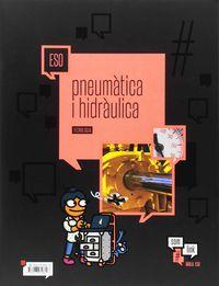 ESO - TECNOLOGIA 12 - PNEUMATICA I HIDRAULICA