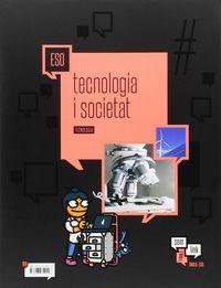 ESO - TECNOLOGIA 15 (CAT) - TECNOLOGIA I SOCIETAT - #SOMLINK
