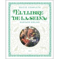 LLIBRE DE LA SELVA, EL (ED. COMPLETA ( (CATALAN)