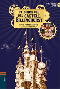 El curios cas del castell billinghurst - David Fernandez Sifres / Albertoyos (il. )
