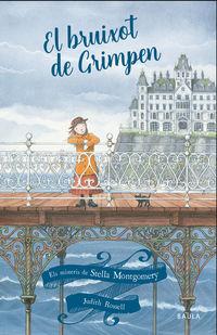 Bruixot De Grimpen, El (cat) - Judith Rossell