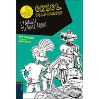 L'embolic Del Maxi-Robot - Eva Santana / Jaume Bosch (il. )