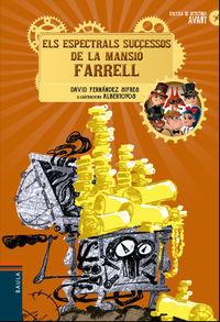 ESPECTRALS SUCCESSOS DE LA MANSIO FARRELL, EL - ESCOLA DE DETECTIUS AVANT 3 (CAT)