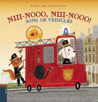 NIII-NOOO, NIII-NOOO! - SONS DE VEHICLES