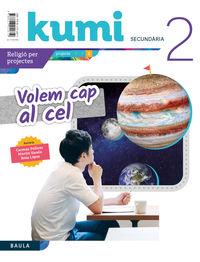 ESO 2 - RELIGIO (CAT) - VOLEM CAP AL CEL - KUMI