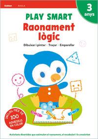 3 Anys - Raonament Logic - Play Smart Quad 2 - Aa. Vv.