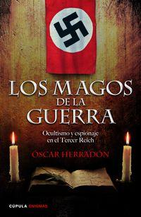 Los magos de la guerra - Oscar Herradon