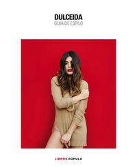 Dulceida - Guia De Estilo - Aida Domenech