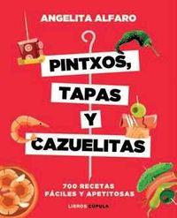 Pintxos, Tapas Y Cazuelitas - Angelita Alfaro Vidorreta