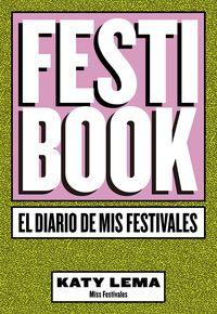 FESTIBOOK - EL DIARIO DE MIS FESTIVALES
