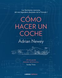como construir un coche - Adrian Newey