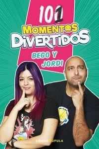 101 Momentos Divertidos - Bego / Jordi