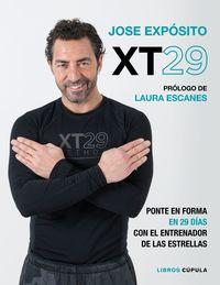 XT29 - PONTE EN FORMA EN 29 DIAS CON EL ENTRENADOR DE LAS ESTRELLAS