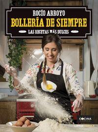 Bolleria De Siempre - Rocio Arroyo Collado