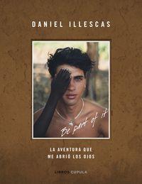 Be Part Of It - Daniel Illescas