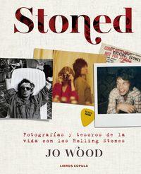 STONED - FOTOGRAFIAS Y TESOROS DE LA VIDA CON LOS ROLLING STONES