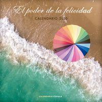 CALENDARIO 2020 - EL PODER DE LA FELICIDAD (305X305)