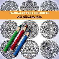 CALENDARIO 2020 - MANDALAS PARA COLOREAR (305X305)