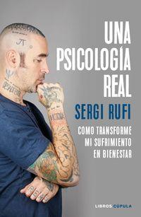 Una psicologia real - Sergi Rufi