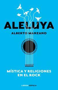 ALELUYA - MISTICA Y RELIGIONES EN EL ROCK