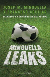 Minguella Leaks - Josep Maria Minguella Llobet / Francesc Aguilar Arias
