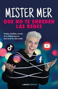 Que No Te Enreden Las Redes - Daniel Martin Gonzalez