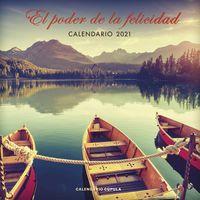 CALENDARIO 2021 - EL PODER DE LA FELICIDAD