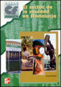 Cf- El Sector De La Sanidad En Andalucia - Antonio Ranchal Sanchez