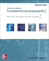 (2 ED) FUNDAMENTOS DE PROGRAMACION - LIBRO DE PROBLEMAS