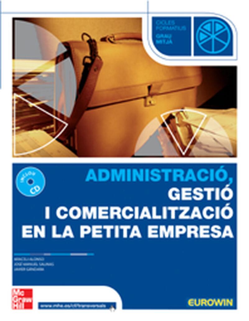 GM - ADMINISTRACIO, GESTIO I COMERCIALIZACIO EN LA PETITA EMPRESA (LOE)