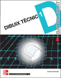 BATX 1 - DIBUIX TECNIC (C. CAT, C. VAL, BAL)