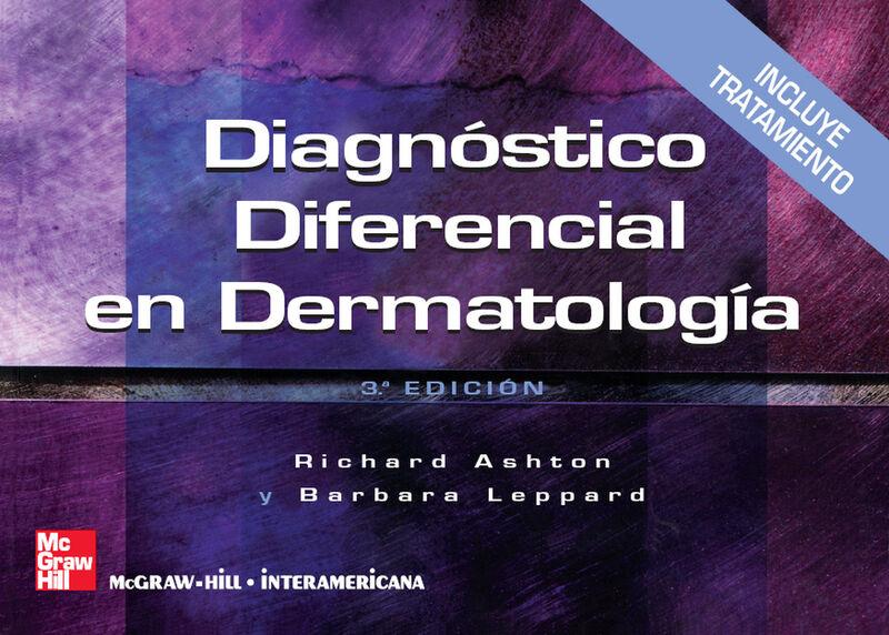 (3 ED) DIAGNOSTICO DIFERENCIAL EN DERMATOLOGIA