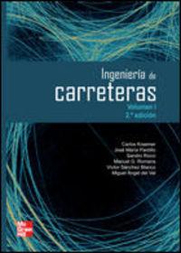 Ingenieria De Carreteras Vol.1 (2ª Ed. ) - Carlos Kraemer