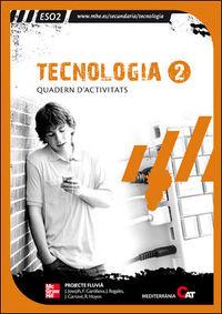 TECNOLOGIA. 2N. ESO. QUADERN DE TREBALL ED.08