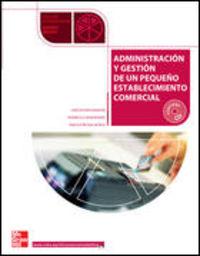 Gm - Administracion Y Gestion De Pequeño Establecimiento Co - Escriva