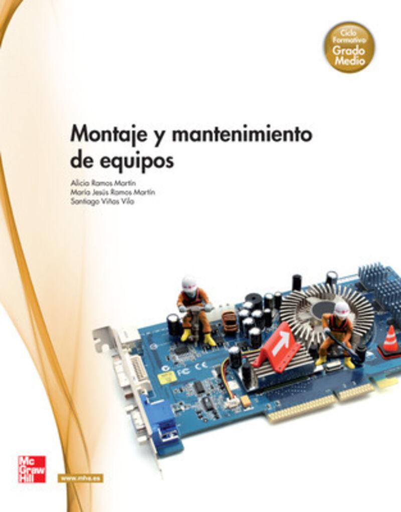 Gm - Montaje Y Mantenimiento De Equipos - Alicia Ramos / Mªjesue Ramos / Santiago Viñas