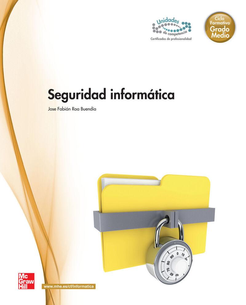 GM - SEGURIDAD INFORMATICA (LOE)