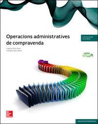 GM - OPERACIONS ADMINISTRATIVES DE COMPRAVENDA (LOE)