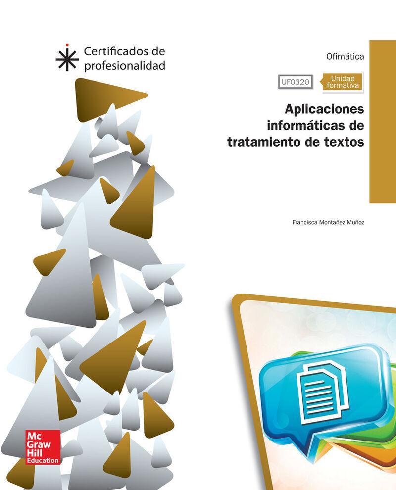 CP - APLICACIONES INFORMATICAS DE TRATAMIENTO DE TEXTOS - UF0320