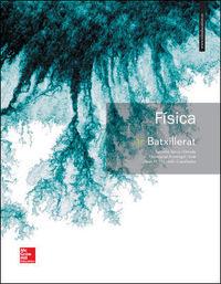 Batx 1 - Fisica 1r Batxillerat - Salvador Serra / Montserrat Armengol / Joan Mercade